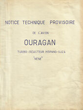 MARCEL DASSAULT MD.450 OURAGAN - NOTICE TECHNIQUE PROVISOIRE - 1951