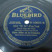 "Glenn Miller - Say ""Si Si"" / Imagination - 1940 Bluebird B-10622 Jazz 78 Record"