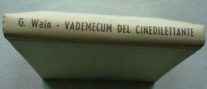 VADEMECUM DEL CINEDILETTANTE COME SI REALIZZA IL FILM DI G.WAIN  1961