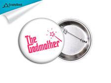 Godmother Pinback Badge BIG 2-1/4 inch 58mm Button Pinback Badge Baptising