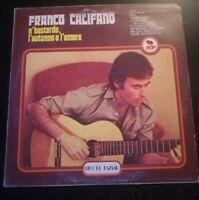 FRANCO CALIFANO N'BASTARDO L'AUTUNNO E L'AMOR*1978 - DISCO VINILE 33 GIRI* N.205