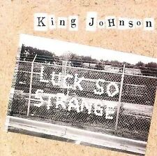 KING JOHNSON - Luck So Strange - CD - **Mint Condition**