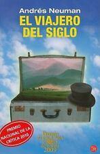 El viajero del siglo (Narrativa (Punto de Lectura)) (Spanish Edition)