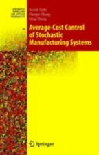 Average-Cost Control of Stochastic Manufacturing Systems: By Suresh P Sethi, ...