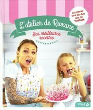 L'atelier de Roxane les meilleures recettes (roxane) | Solar