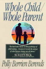 NEW Whole Child/ Whole Parent by Polly Berrien Berends