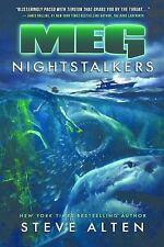 Meg: Nightstalkers: By Steve Alten