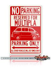 Fiat 600 Multipla 1955 - 1969 Reserved Parking SIgn 12x18 Aluminum Sign