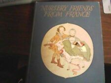 Nursery Friends from France,Little Pictures of Japan, Tales Told in Holland