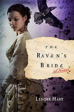 The Raven's Bride by Lenore Hart (Paperback, 2011)