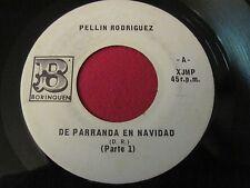 RARE LATIN 45 - PELLIN RODRIGUEZ - DE PARRANDA EN NAVIDAD - BORINQUEN