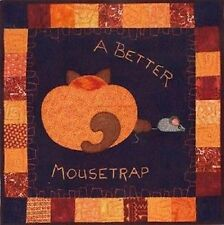 A Better Mousetrap  Quilt Pattern by Helene Knott