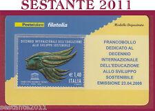 TESSERA FILATELICA FRANCOBOLLO EDUCAZIONE ALLO SVILUPPO SOSTENIBILE 2008 M21