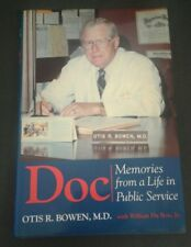 """""""Doc-Memories Fom A Life in Public Service,"""" Signed by Otis R. Bowen MD, Indiana"""