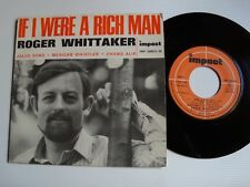 "ROGER WHITTAKER : If I were a rich man 7"" 45T IMPACT IMP 200015 Martin Slavin"
