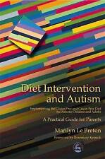 Diet Intervention and Autism: Implementing the Gluten Free and Casein Free...