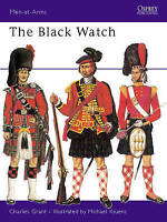 MEN-AT-ARMS SERIES: THE BLACK WATCH., Grant, Charles., Used; Very Good Book