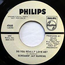 SCREAMIN' JAY HAWKINS 45 Do You Really.../Moanin' PHILIPS r&b VG++ promo fm690