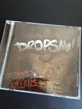 DROPSAW. VICTIMS OR KILLERS CD AUSSIE HARDCORE PUNK TERROR MADBALL TOE TO TOE