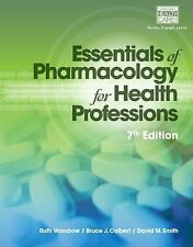 Essentials of Pharmacology for Health Professions by Smith 7th Ed