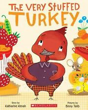 NEW - The Very Stuffed Turkey by Katharine Kenah (Paperback)