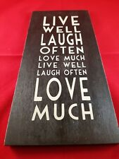 East Of India Wooden Hanging Sign Live Well Laugh Often Love Much Shabby Chic