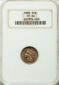 1888 NCG PR64 Proof PQ - Nickel 3 Three Cent Piece - Only 4,582 Minted