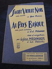 Partition Sacrée vieille noix de R. Pascal Au pays Basque de J.J. Médinger 1959