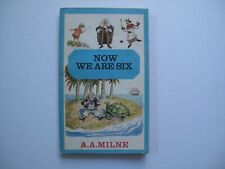 A. A. Milne, Now We Are Six, Methuen, 1965