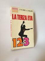 LA TERZA ETA' - P.R.Bize, C.Vallier [Sansoni, 1972]