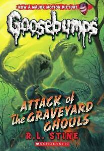 **NEW PB** Attack of the Graveyard Ghouls - R.L. Stine - Goosebumps