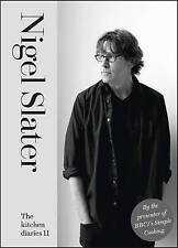 The Kitchen Diaries II: A Year of Simple Cooking by Nigel Slater (Hardback, 2012)
