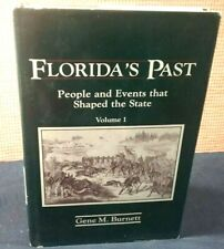 Florida's Past People and Events That Shaped State by Burnett hc 1988 History