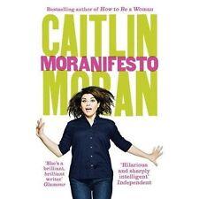 Moranifesto by Caitlin Moran (Paperback, 2017)
