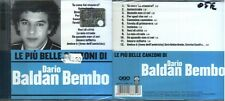 DARIO BALDAN BEMBO CATERINA CASELLI LE PIU' BELLE CANZONI CD SEALED ITALY