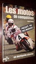 LES MOTOS DE COMPETITION - Luigi Rivola 1978