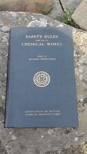 SAFETY RULES FOR USE IN CHEMICAL WORKS PART II ~ HARDBACK 1952 1ST EDITION