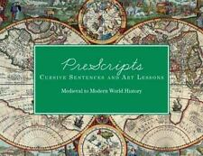 PreScripts Cursive Sentences and Art Lessons : Medieval to Modern World History