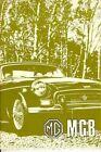 1969 1970 1971 Mg Mgb Us Official Driver'S Handbook -Tourer & Gt