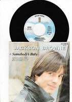 "7"" Jackson Browne - Somebody´s Baby ----"