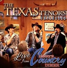 The Texas Tenors-Unplugged: Live from Larry`s Country Diner CD NEW