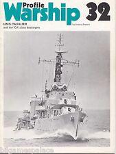 Warship Profile 32 RN DD HMS Cavalier & Ca class DD (Profile 1973 1st) A Preston