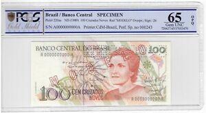 BRAZIL SPESIMEN 100 CRUZADOS NOVOS UNC BANKNOTE 1989 YEAR Pick-220as PCGS UNC65