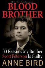 Blood Brother: 33 Reasons My Brother Scott Peterso