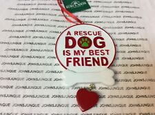 A RESCUE DOG IS MY BEST FRIEND ORNAMENT NEW CERAMIC WITH TAG CAN BE PERSONALIZED
