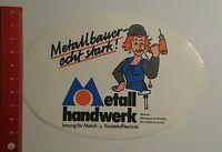 Aufkleber/Sticker: Metallhandwerk Metallbauer echt stark (21081664)