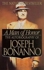 A Man of Honor: The Autobiography of Joseph Bonanno-Joe Bonanno, Joseph Bonanno