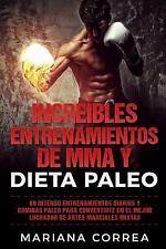 INCREIBLES ENTRENAMIENTOS de MMA y DIETA PALEO : 60 INTENSO ENTRENAMIENTOS...
