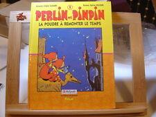PERLIN ET PINPIN T2 EO1993 TBE LA POUDRE A REMONTER LE TEMPS SAVARD ESCUDIE
