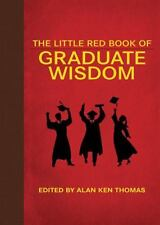 The Little Red Book of Graduate Wisdom (2014, Hardcover)